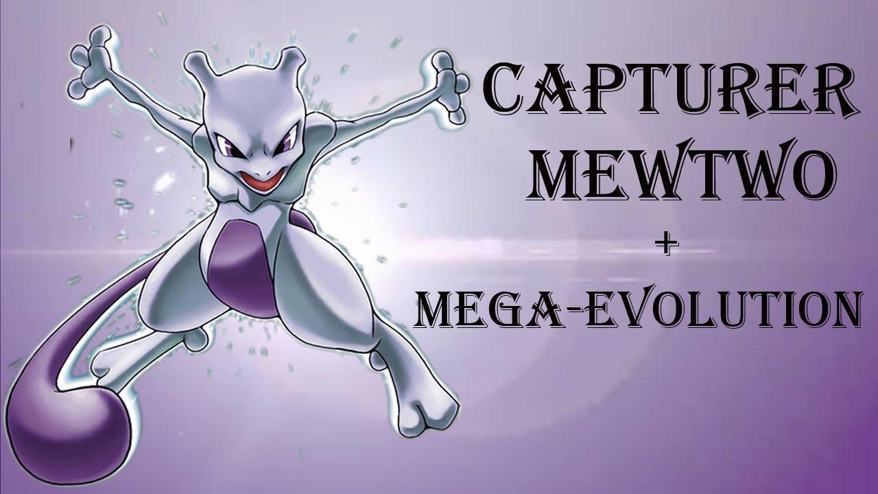 Pok mon x and y capturer mewtwo m ga volution youtube - Mewtwo evolution ...