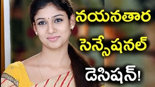 Nayanthara sensational Decision on her next film