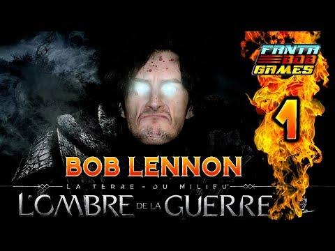 LE RETOUR DU PAGNE !!! -L'Ombre De La Guerre- Ep.1 avec Bob Lennon