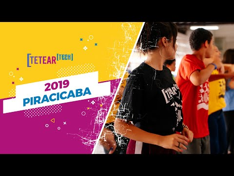Tetear Tech 2019 - Piracicaba