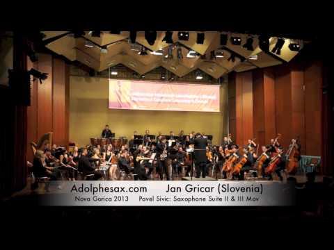 Jan Gricar – Nova Gorica 2013 – Pavel Sivic: Saxophone Suite II & III Mov