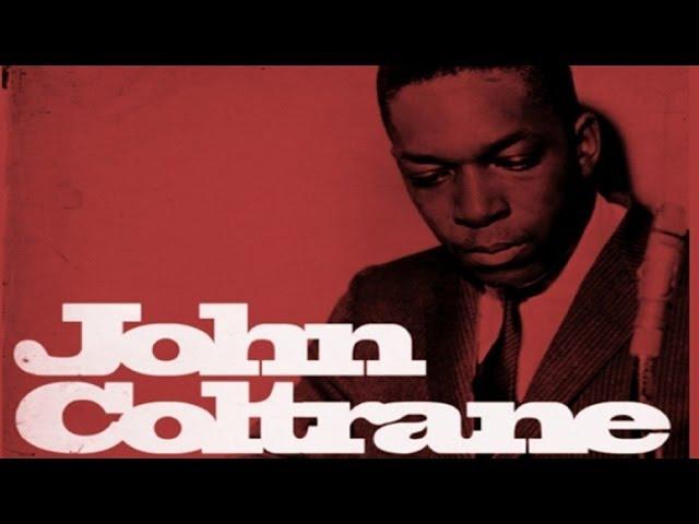 The Best of John Coltrane [Vol 1]