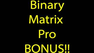Binary Matrix Pro Review [Binary SCAM SOFTWARE Or NOT