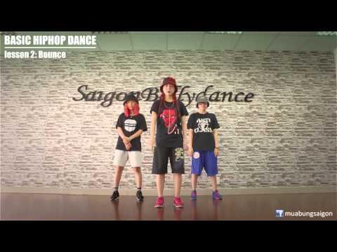 BASIC HIPHOP DANCE - Bài 2:Bounce - Saigon Dance dạy nhảy Hiphop cơ bản với Lykio - Puna - Pym