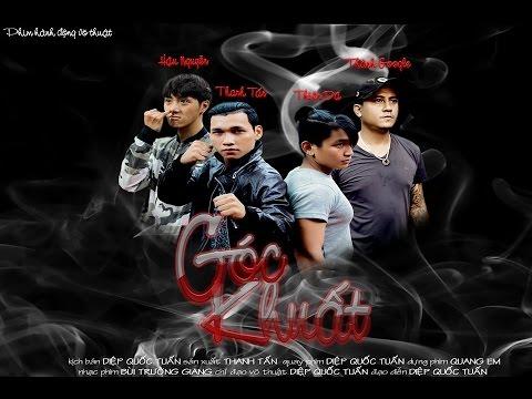 GÓC KHUẤT - Phim Hành Động Võ Thuật Việt Nam 2016