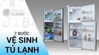 7 bước vệ sinh tủ lạnh đúng chuẩn - Dọn nhà sạch sau Tết   Điện máy XANH