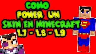 TUTORIAL / Como Poner Un Skin En Minecraft 1.7