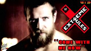 """2014: WWE Extreme Rules Theme Song """"Come With Me Now"""