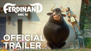 Ferdinand   Official Trailer [HD]   20th Century FOX