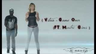 Vitaa Ft Maître Gims Game Over ( Lyrics Officiel ) HD