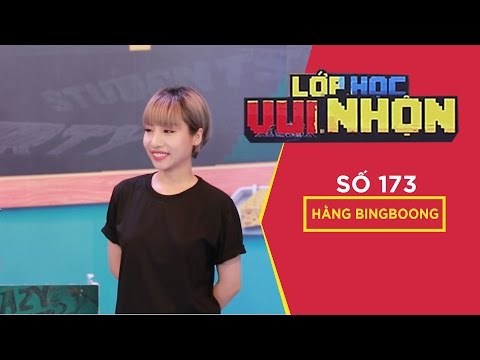 Lớp Học Vui Nhộn - 173 | Chủ Đề: Tam Sao Thất Bản | Khởi My - Hằng Bingboong | Fullshow