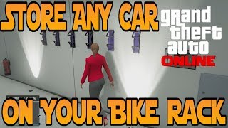 """GTA 5 Online"" STORE ANY CAR ON BIKE RACK GLITCH 13 CAR"