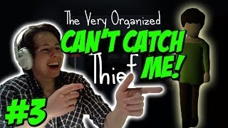 CAN'T CATCH ME Let's Play The Very Organized Thief Part 3