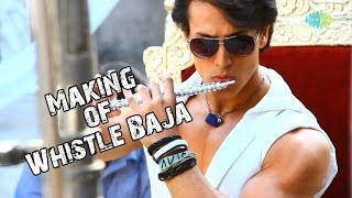 Heropanti Whistle Baja Video Song Making Tiger Shroff