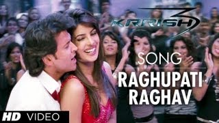 Raghupati Raghav song from Krrish 3 | Hrithik Roshan, Priyanka Chopra