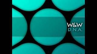 W&W - D.N.A. (original mix)
