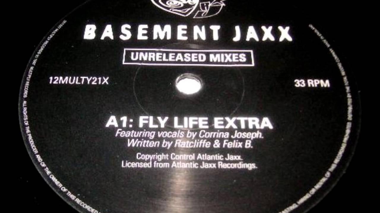 basement jaxx fly life extra 1997 youtube