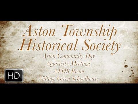 Aston Township Historical Society Promo (1080p HD)
