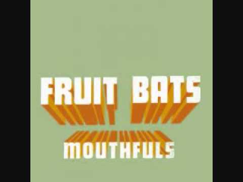 Fruit Bats   When Ü Love Somebody