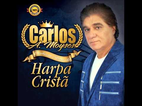 Carlos Moyses- O bondoso amigo