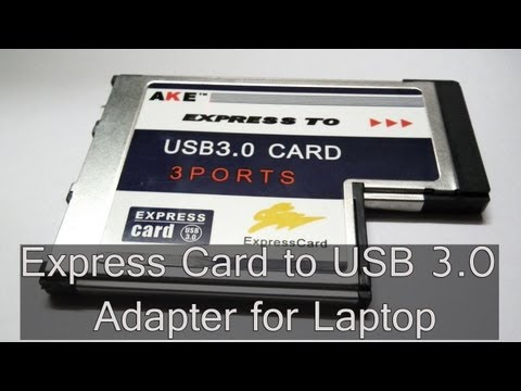 Express Card to USB 3.0 Adapter for Laptop Video Review