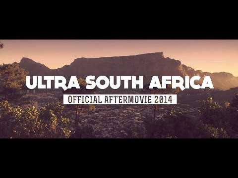 RELIVE ULTRA SOUTH AFRICA 2014 (Official Aftermovie)