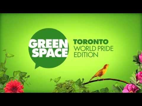Green Space Toronto:World Pride Edition
