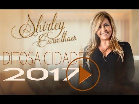 Shirley Carvalhaes Ditosa Cidade