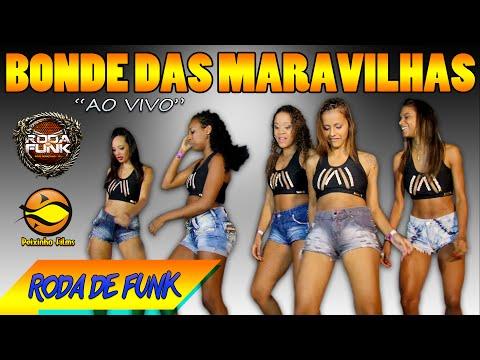 Bondes Das Maravilhas :: Elas estão de volta.. Ao vivo Roda de Funk :: Especial