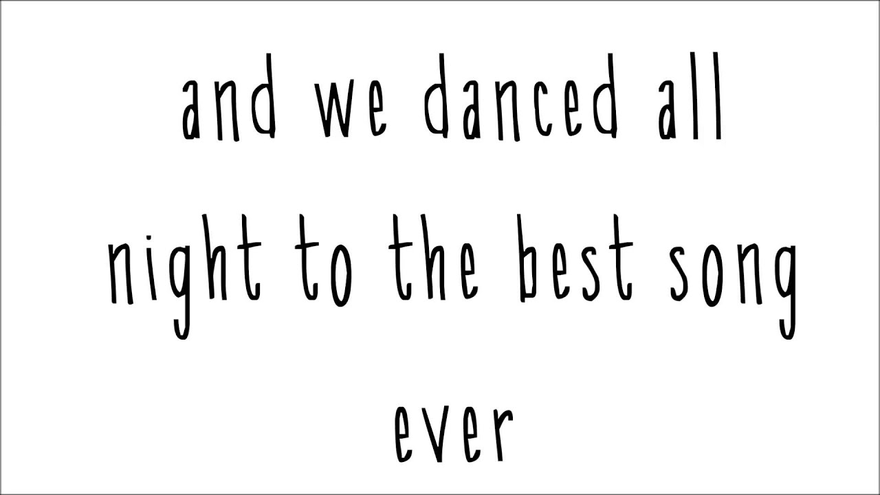 Free Best Song Ever Lyrics From One Direction