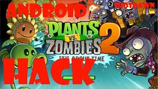 [Android] Plants Vs Zombies 2 HACK! All Unlilmited Full
