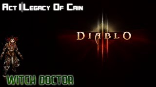 Diablo 3 - Witch Doctor Walkthrough Part 1 - The Legacy of Cain view on youtube.com tube online.