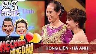Nàng dâu từ cô vợ 'lép vế' trở thành CGTL hôn nhân gia đình | Hồng Liên - Hà Anh | MCND #23 😊