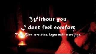 Tere Bina Lagta Nahi Mera Jiya : Lyrics In English