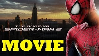 The Amazing Spider-Man 2 : Full Movie / All Cutscenes (HD