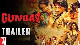 Gunday Bollywood Movie Trailer