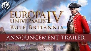 Europa Universalis IV - Rule Britannia Bejelentés Trailer