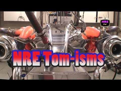 LOL!  Tom-isms of Tom Nelson, Nelson Racing Engines.  NRE TV Episode 214.