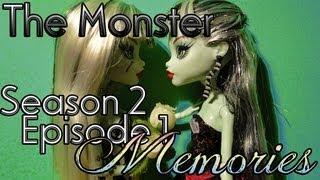 "Monster High Stop Motion ""The Monster"" Memories (s2ep1"