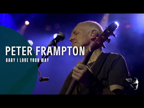 Baby I Love Your Way (FCA! 35 Tour - An Evening With Peter Frampton)