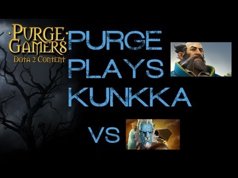Dota 2 Purge plays Kunkka