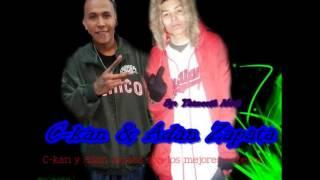 C-kan Ft Adan Zapata (Las Mejores Canciones)
