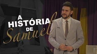 29/09/18 - A história de Samuel - Pr. Victor Bejota