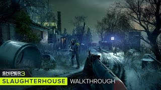 Sniper: Ghost Warrior 3 - Slaughterhouse - 16 Minutes of Gameplay