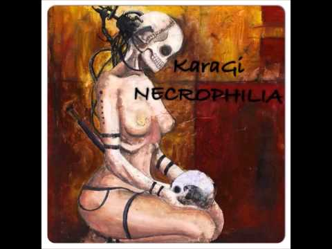 KaraGi - Necrophilia (Original Mix)