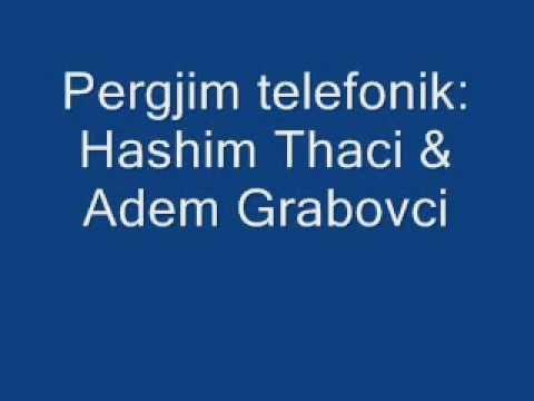 2 - Pergjim Telefonik Hashim Thaci me Adem Grabovcin 2