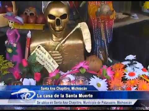La casa de la santa muerte de santa ana chapitiro michoac n youtube - La casa de ana ...