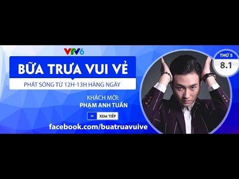BỮA TRƯA VUI VẺ CÙNG DIỄN VIÊN PHẠM ANH TUẤN - 08/01/2015 [FULL HD]