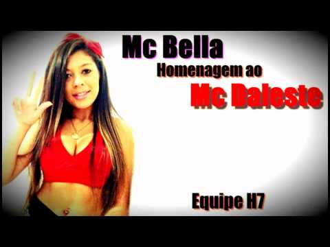 MC BELLA HOMENAGEM AO MC DALESTE