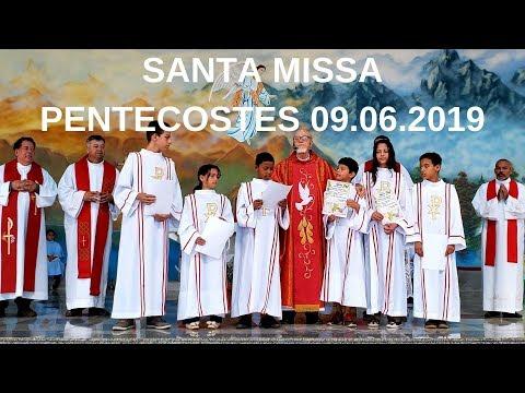 Santa Missa de Pentecostes | 09.06.2019 | Padre José Sometti | ANSPAZ